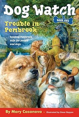 Trouble in Pembrook - Casanova, Mary