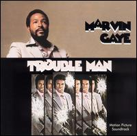 Trouble Man [Original Motion Picture Soundtrack] - Marvin Gaye