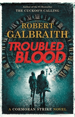 Troubled Blood - Galbraith, Robert