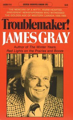 Troublemaker! - Gray, James