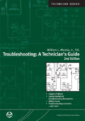 Troubleshooting: A Technician's Guide - Mostia, William L, Jr.