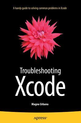 Troubleshooting Xcode - Urbano, Magno