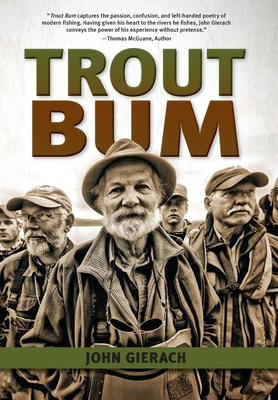 Trout Bum - Gierach, John, and LaFontaine, Gary (Foreword by)