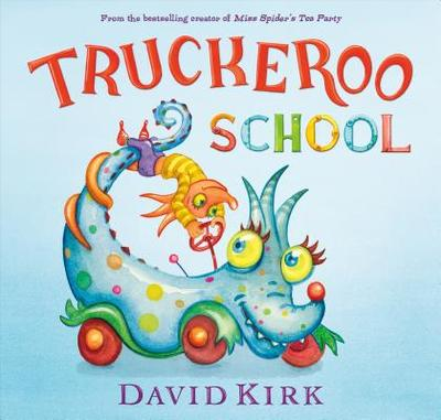 Truckeroo School - Kirk, David