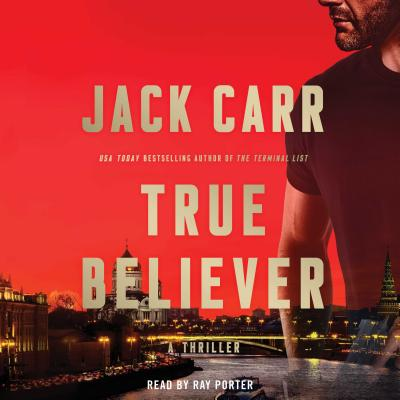 True Believer, 2 - Carr, Jack, and Porter, Ray (Read by)