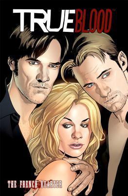 True Blood: The French Quarter (3) - Messina, David (Illustrator), and Tischman, David (Illustrator), and Huehner, Mariah