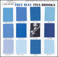 True Blue [RVG Edition] - Tina Brooks