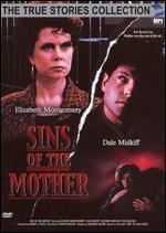 True Stories Collection: Sins of the Mother