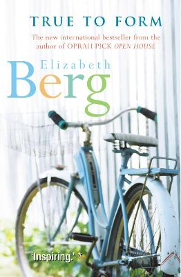 True to Form - Berg, Elizabeth