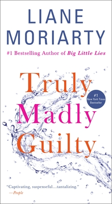 Truly Madly Guilty - Moriarty, Liane
