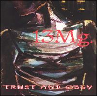 Trust and Obey - 13 Mg.