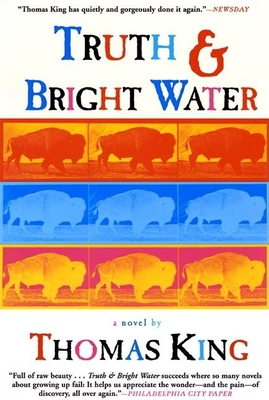 Truth and Bright Water - King, Thomas