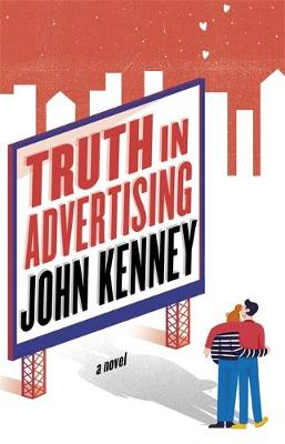 Truth in Advertising - Kenney, John