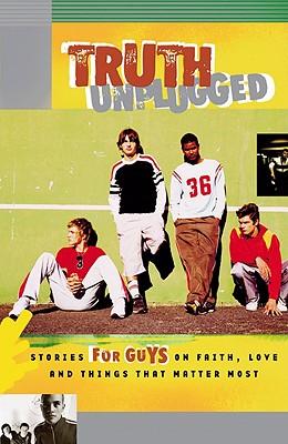 Truth Unplugged: Guys - Maselli, Gena