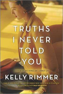 Truths I Never Told You - Rimmer, Kelly