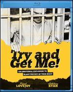 Try and Get Me [Blu-ray]