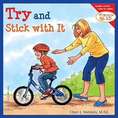 Try and Stick with It - Meiners, Cheri J, Ed