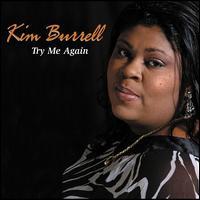 Try Me Again [2004] - Kim Burrell