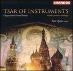 Tsar of Instruments: Organ music from Russia
