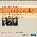 Tschaikowsky: Symphonie Nr. 1; Snow Maiden (Excerpts)