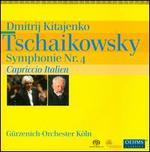 Tschaikowsky: Symphonie Nr. 4; Capriccio Italien