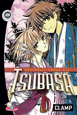 Tsubasa, Volume 23: Reservoir Chronicle - CLAMP, and Flanagan, William (Translated by)