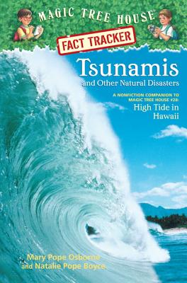 Tsunamis and Other Natural Disasters: A Nonfiction Companion to High Tide in Hawaii - Osborne, Mary Pope, and Boyce, Natalie Pope