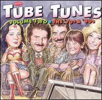 Tube Tunes, Vol. 2: The '70s & '80s - Original Soundtrack