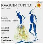 Turina: Works for Violin & Piano