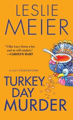 Turkey Day Murder - Meier, Leslie