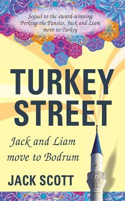 Turkey Street: Jack and Liam Move to Bodrum - Scott, Jack