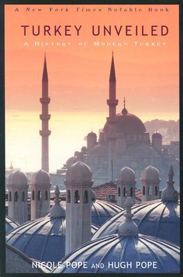 Turkey Unveiled - Pope, Nicole, and Pope, Hugh