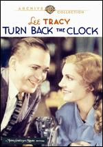 Turn Back the Clock - Edgar Selwyn
