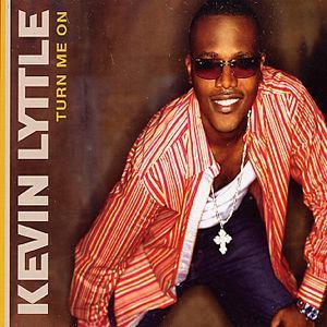 Turn Me On [Import CD #1] - Kevin Lyttle