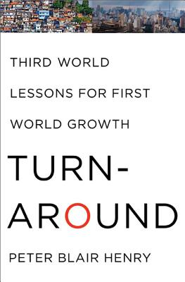 Turnaround: Third World Lessons for First World Growth - Henry, Peter Blair