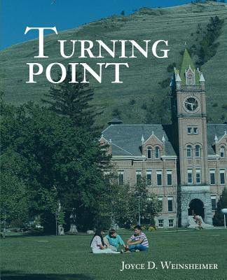 Turning Point - Weinsheimer, Joyce D