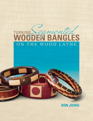 Turning Segmented Wooden Bangles on the Wood Lathe - Jovag, Don