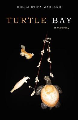 Turtle Bay - Madland, Helga Stipa