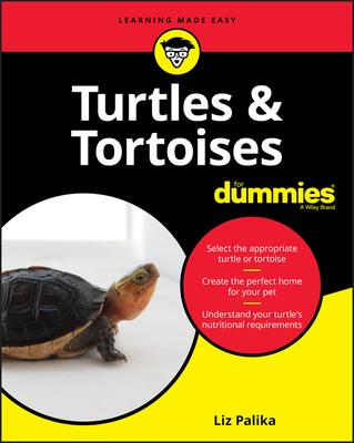 Turtles & Tortoises for Dummies - Palika, Liz