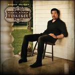 Tuskegee [CD/DVD] [Deluxe Edition]