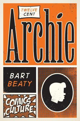 Twelve-Cent Archie - Beaty, Bart