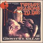Twelve Reasons to Die [Deluxe Limited Edition]