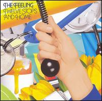 Twelve Stops and Home [Germany] - The Feeling