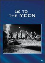 Twelve to the Moon - David Bradley