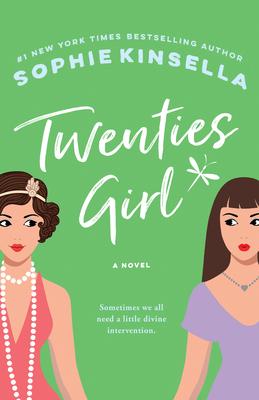 Twenties Girl - Kinsella, Sophie