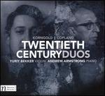 Twentieth Century Duos: Korngold, Copland