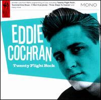 Twenty Flight Rock - Eddie Cochran