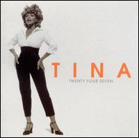 Twenty Four Seven - Tina Turner