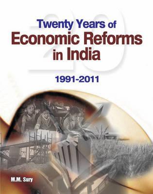 Twenty Years of Economic Reforms in India: 1991-2001 - Sury, M. M.