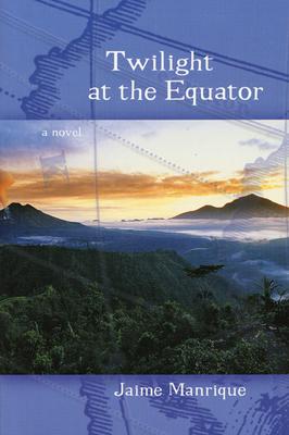 Twilight at the Equator - Manrique, Jaime